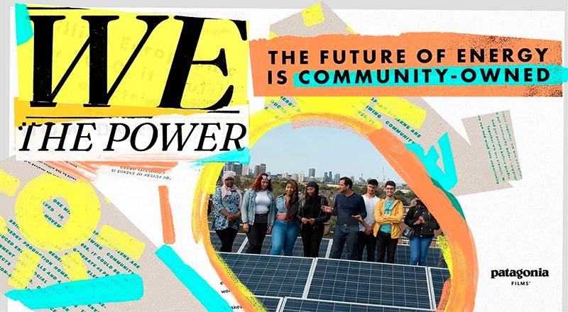 We the Power, la nueva campaña y documental de Patagonia junto a Som Energia