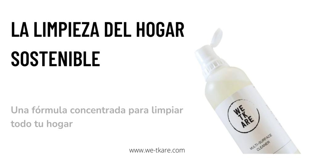 WeTkare, los detergentes de hogar ecológicos y en envases reutilizables