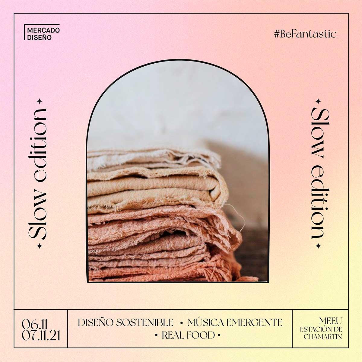 Vuelve Mercado de Diseño con su edición más especial: MDD Slow Edition bajo el lema 'Natural, no plastic & be fantastic'