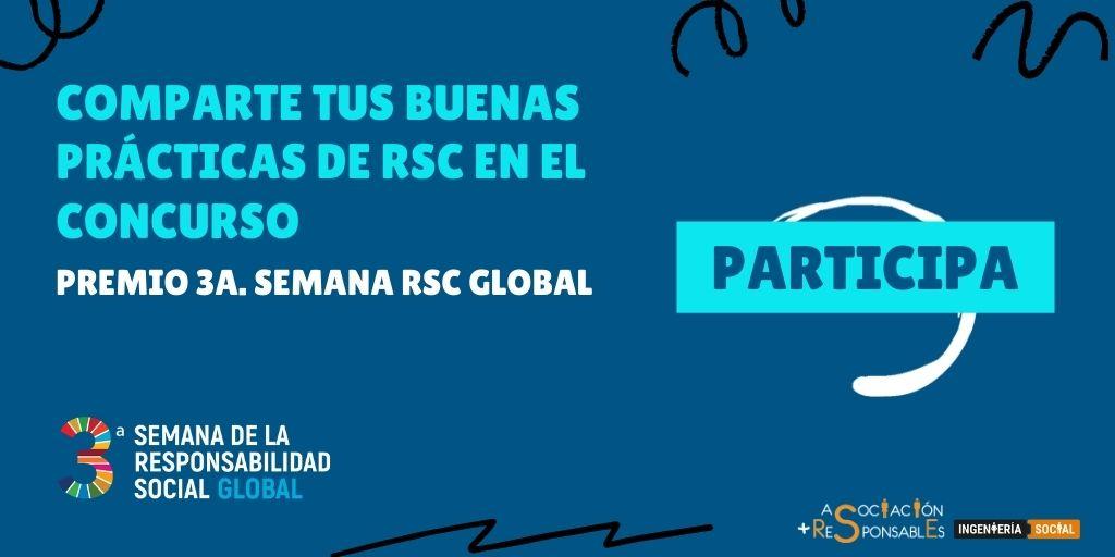 Abierta la convocatoria al concurso: «Premio 3a. Semana RSC Global»