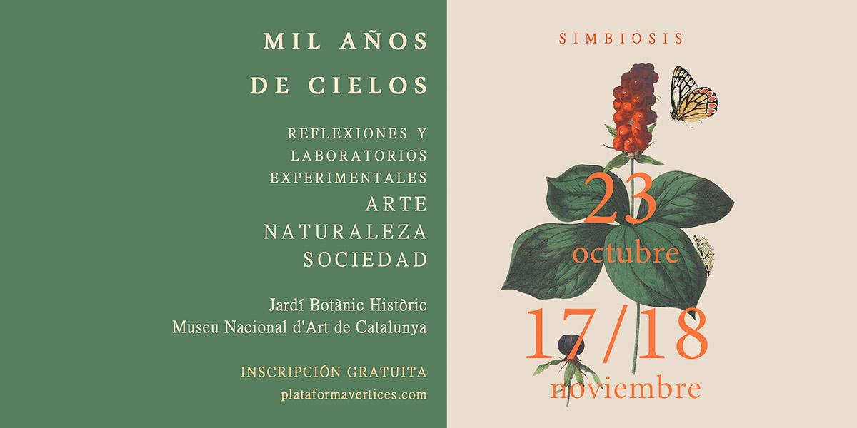 «1000 años de cielos». Reflexiones y laboratorios experimentales sobre arte, naturaleza y sociedad